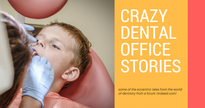 Funniest Dentist Stories Ever